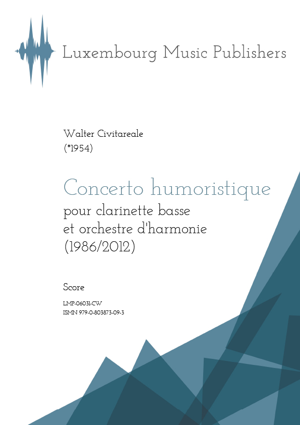 Concerto humoristique. Sheet Music by Walter Civitareale, composer. Music for solo instrument and symphonic wind orchestra. Concerto for bass clarinet and wind orchestra. Contemporary music for solo instrument and band. Score.