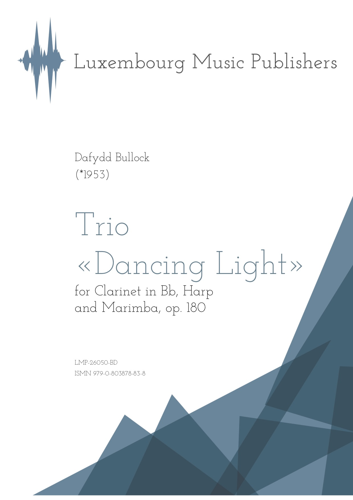 Trio Dancing Light. Sheet Music by Dafydd Bullock, composer. Music for clarinet in Bb, harp and marimba. Contemporary chamber music for three different instruments. Chamber music for wind instrument, harp and percussion.