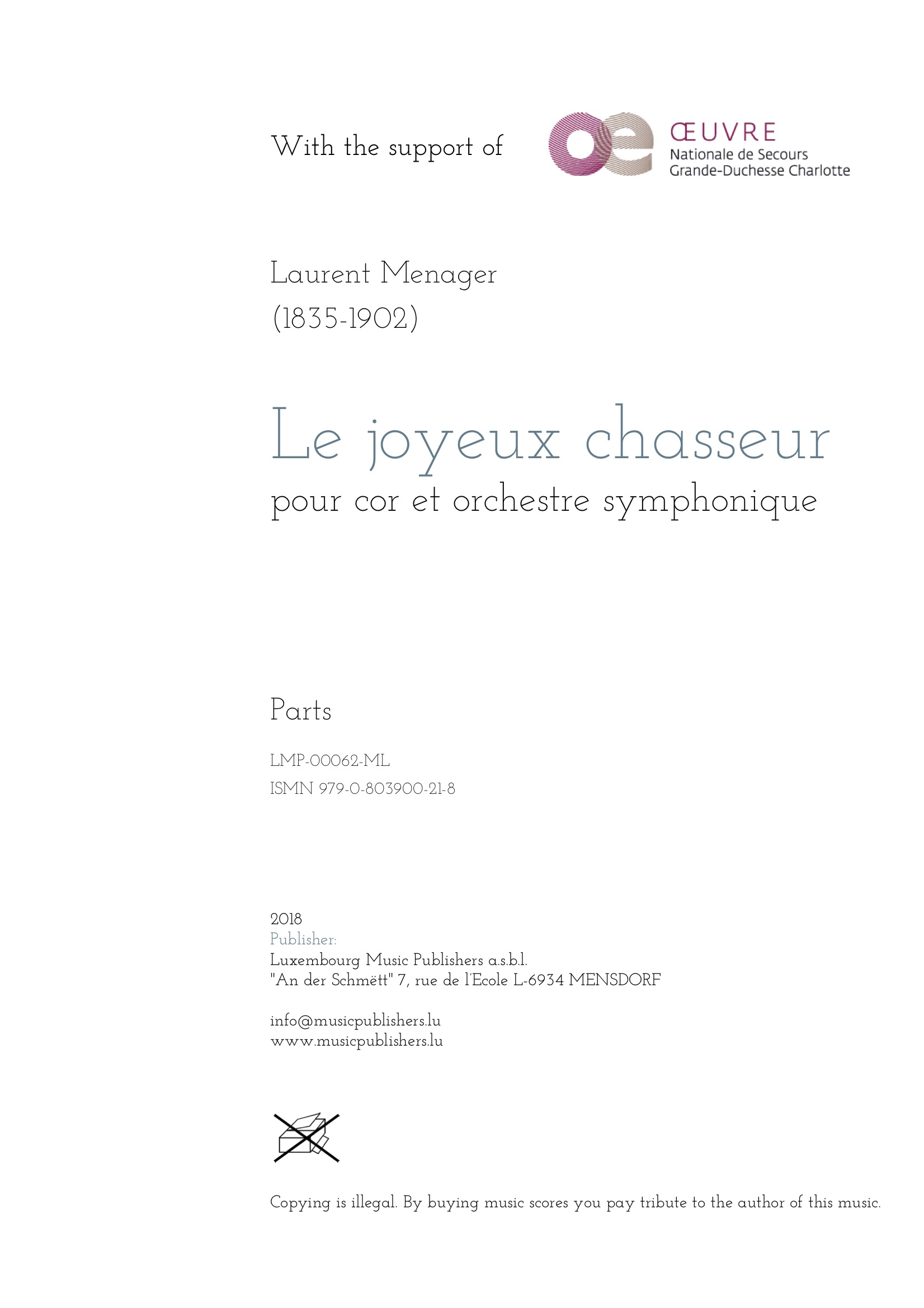 Le joyeux chasseur. Sheet Music by Laurent Menager, composer. Music for horn solo and symphonic orchestra. Music for solo instrument and orchestra. Parts.
