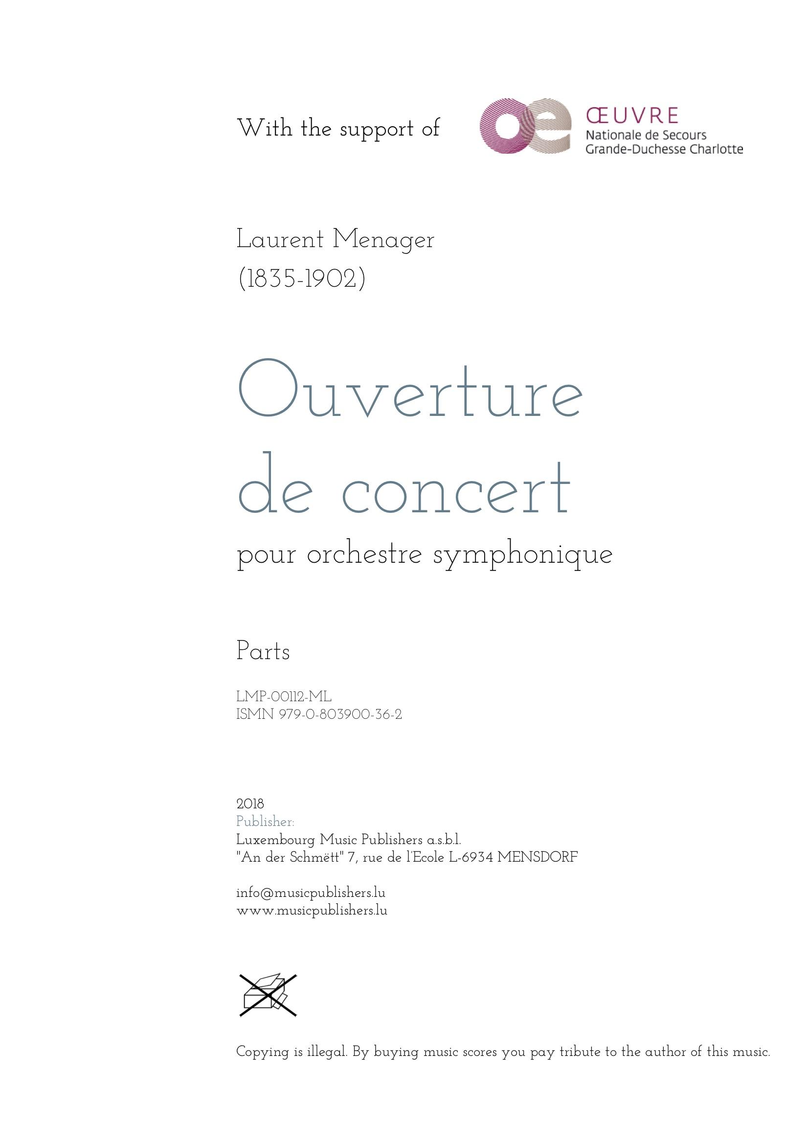 Ouverture de concert. Sheet Music by Laurent Menager, composer. Music for symphonic orchestra. Festive orchestral music. Parts.