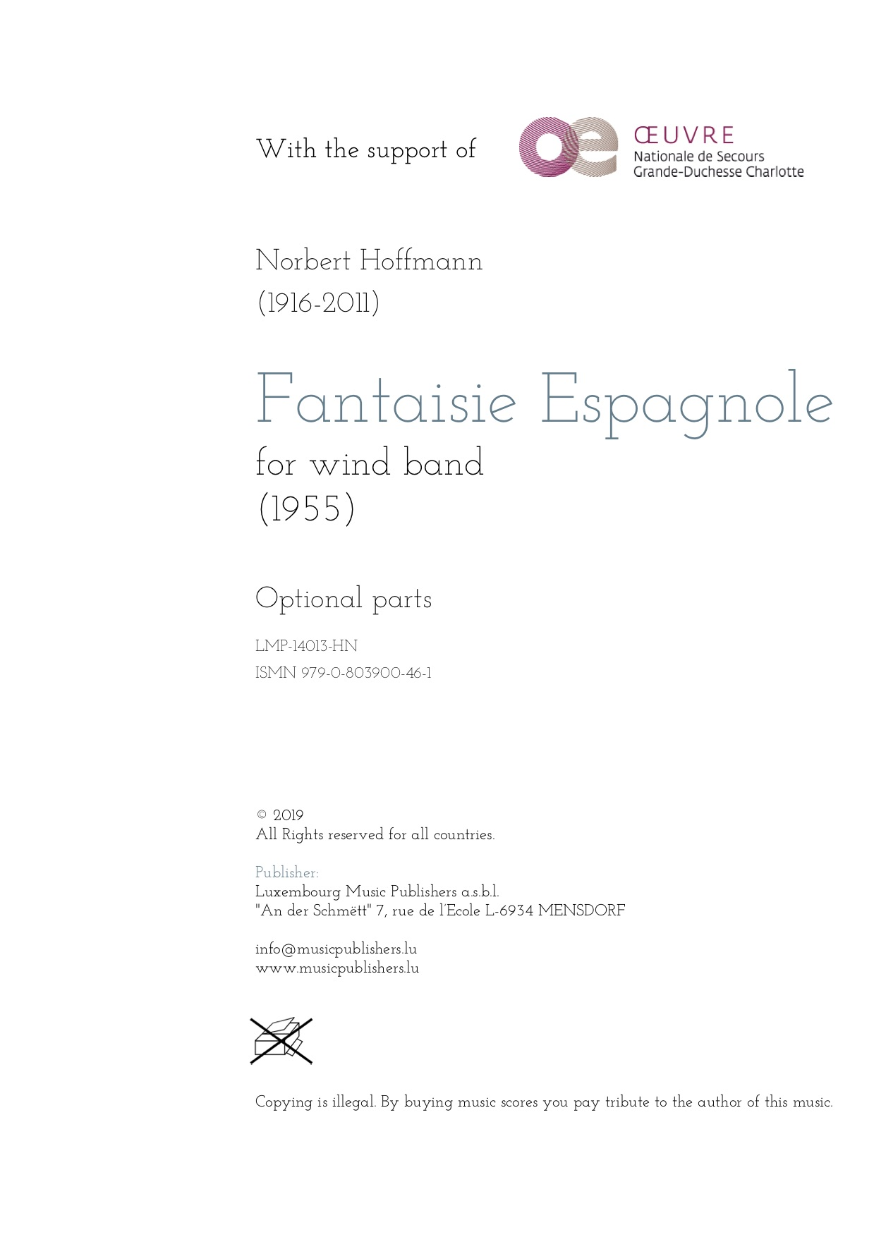 Fantaisie Espagnole. Sheet Music by Norbert Hoffmann, composer. Music for wind orchestra. Music for symphonic wind orchestra/band. Optional parts.