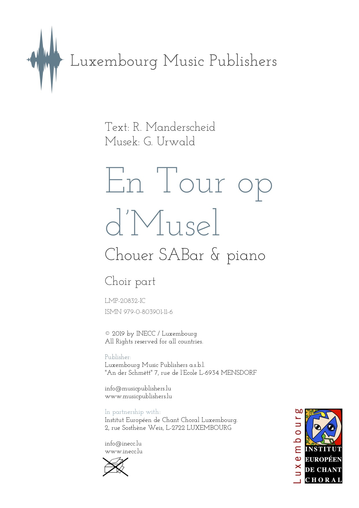 En Tour op d'Musel. Sheet Music by Georges Urwald, composer. Traditional luxembourgish folk song. Vocal Music for Soprano, Alto, Baritone and Piano. Choir Music SABar with Piano. Music for Choir and Piano. Choir part.