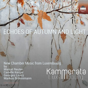 Kammerata Luxbg CD Echoes